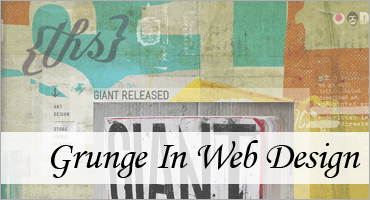 Grunge In Web Design