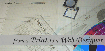 from a Print to a Web Designer