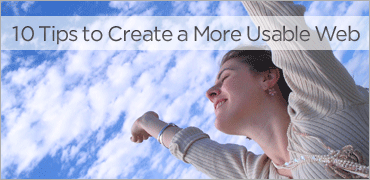 10 Tips to Create a More Usable Web