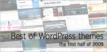 best of WordPress themes at the first half of 2009