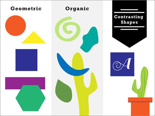 形(有機的と幾何学的)でコントラストをつくる