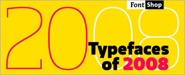 Twenty Typefaces of 2008
